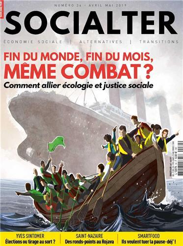 Socialter N°34 Fin du monde, fin du mois, même combat ? - avril/mai 2019 - POLLEN DIFPOP
