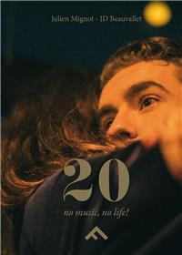 20 - No Music, No Life !