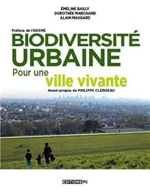 Biodiversité Urbaine, Pour Une Ville Vivante