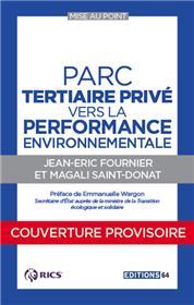 Parc Tertiaire Privé, Vers La Performance Environnementale