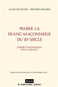 Penser la Franc-Maçonnerie du 21e siècle.