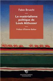 Le matérialisme politique de Louis Althusser