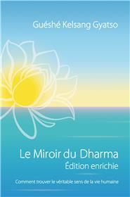 Le Miroir du Dharma - Edition enrichie