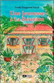 Une jeunesse à La Réunion