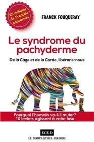 Le Syndrome du Pachyderme