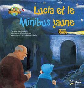 Lucia et le Minibus jaune
