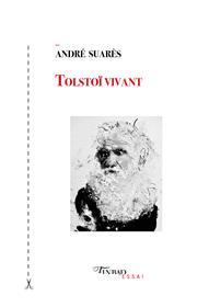 Tolstoï vivant