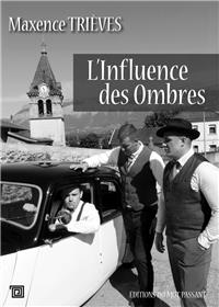 L´Influence Des Ombres