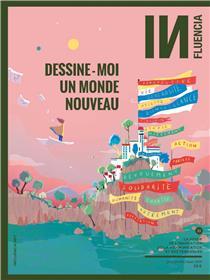 Influencia N°33 Dessine-moi un monde nouveau - juin/juillet/août 2020