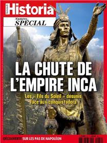 Historia spécial HS N°54 La chute de l´empire Inca - juillet/août 2020