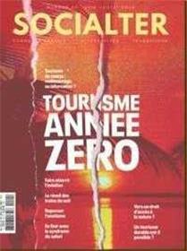 Socialter N°40 - Le tourisme année zero - le tourisme est mort, vive le tourisme - printemps 2020