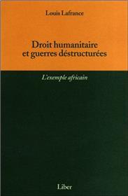 Droit humanitaire et guerres déstructurées -L´exemple africain
