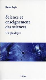 Science et enseignement des sciences - Un plaidoyer