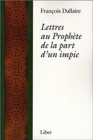 Lettres au Prophète de la part d´un impie