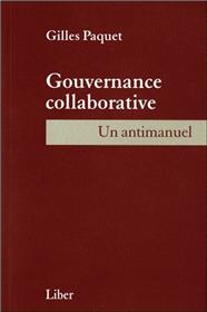 Gouvernance collaborative - Un antimanuel