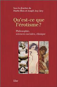 Qu´est-ce que l´érotisme ? Philosophie, sciences sociales, clinique