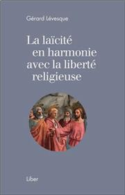 La laïcité en harmonie avec la liberté religieuse