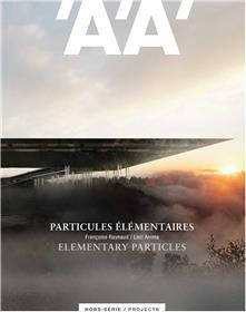 L´Architecture d´Aujourd´hui HS projects  Particules élémentaires - été 2020