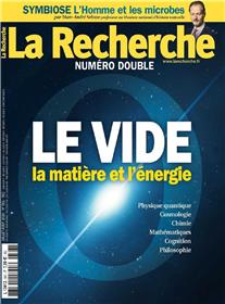 La Recherche N°561/562 Le vide - juillet/août 2020