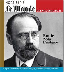 Le Monde HS Une vie/une oeuvre N°45 Emile Zola  - juillet 2020