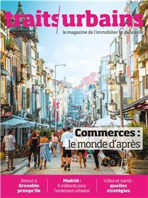 Traits urbains N°112 Commerces : le monde d´après   - juillet/août 2020