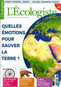 L´écologiste N°56 Quelles émotions pour sauver la Terre ? - Printemps 2020