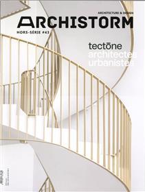 Archistorm HS N°43 Tectone  - mai 2020