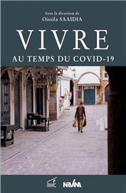 Vivre au temps du COVID-19