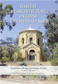 Habitat et architecture en Corse à travers les âges