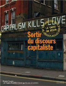 La Cause du désir n° 105 Sortir du discours capitaliste - été 2020