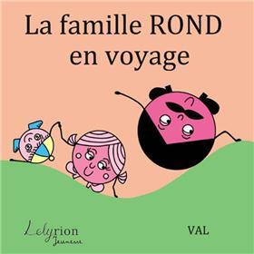 La Famille Rond En Voyage