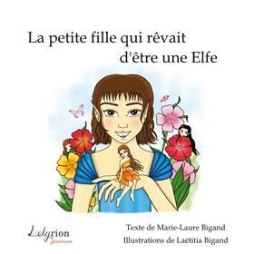 La Petite Fille Qui Rêvait D´Être Une Elfe