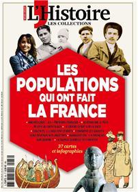 Les collections de l´Histoire HS N°88 Les populations qui ont fait la France  - juillet/août/septembre 2020