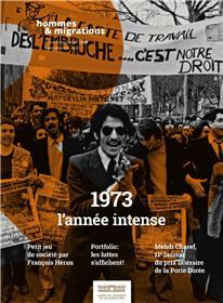 Hommes & Migrations N°1330 - 1973 L´année intense - juillet 2020