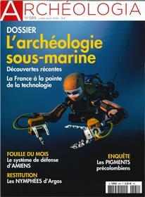Archéologia n° 589 - Archéologie sous marine - juillet/août 2020