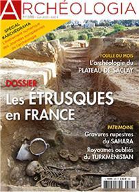 Archéologia n° 588 - Les Etrusques en France - juin 2020