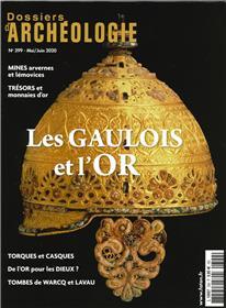 Dossier d´archéologie N°399 Les gaulois et l´or  - mai/juin 2020