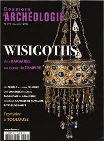 Dossier d´archéologie N°398 Les Wisigoths - mars/avril 2020