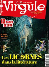 Virgule n° 186 Les licornes dans la littérature - juillet-août 2020