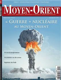 Moyen-Orient N°45 Guerre nucleaire au Moyen-Orient - janvier/février-mars 2020