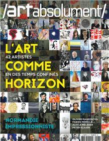 Art Absolument N°93 L´homme comme horizon  - été 2020