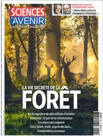 Sciences et Avenir HS N°201 La vie secrète de la forêt  février/mars 2020