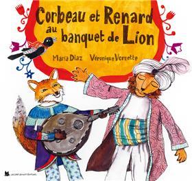 Corbeau et Renard au banquet de Lion