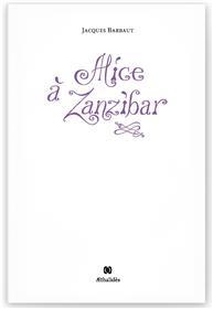 Alice à Zanzibar