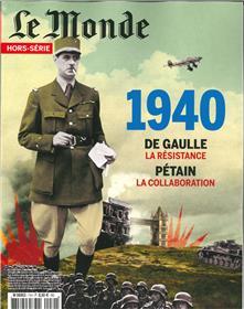 Le Monde HS N°71 1940 Pétain ou De Gaulle - mai 2020