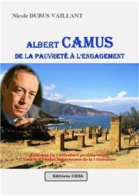 Albert Camus, de la pauvreté à l'engagement