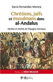 Chrétiens, juifs et musulmans dans al-Andalus