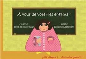 A vous de voter les enfants !