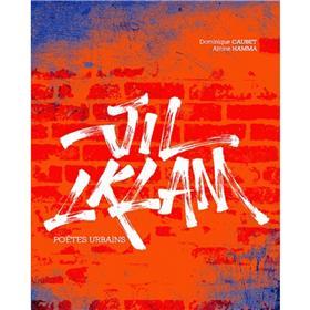 Jil Lklam - Poetes Urbains