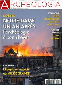 Archéologia n° 590 - L´Archéologie au chevet de Notre Dame de Paris  - sept 2020